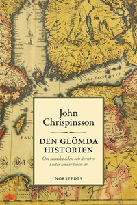 Den glömda historien (e-bok) av John Chrispinss