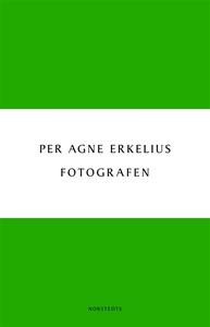 Fotografen (e-bok) av Per Agne Erkelius