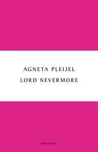 Lord Nevermore (e-bok) av Agneta Pleijel