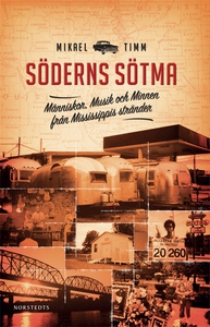 Söderns sötma (e-bok) av Mikael Timm