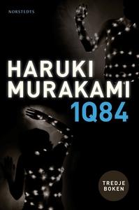1Q84. Tredje boken (e-bok) av Haruki Murakami