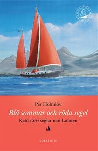 Blå sommar och röda segel (e-bok) av Per Holmlö