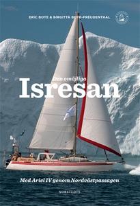 Den omöjliga isresan (e-bok) av Eric Boye, Birg
