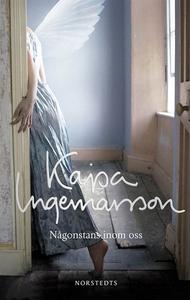Någonstans inom oss (e-bok) av Kajsa Ingemarsso