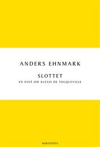 Slottet - en essä om Alexis de Tocqueville (e-b