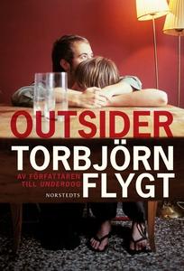 Outsider (e-bok) av Torbjörn Flygt