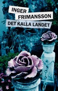 Det kalla landet (e-bok) av Inger Frimansson