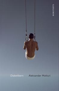 Diabetikern (e-bok) av Aleksander Motturi