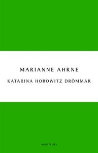 Katarina Horowitz drömmar (e-bok) av Marianne A