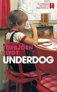 Underdog (e-bok) av Torbjörn Flygt