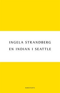 En indian i Seattle (e-bok) av Ingela Strandber