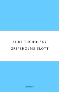 Gripsholms slott (e-bok) av Kurt Tucholsky