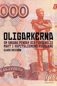 Oligarkerna (e-bok) av Claes Ericson