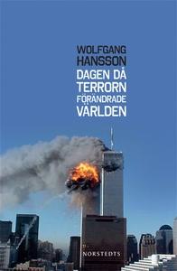 Dagen då terrorn förändrade världen (e-bok) av