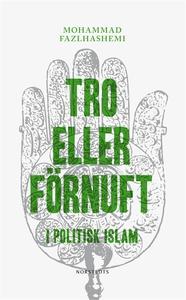 Tro eller förnuft (e-bok) av Mohammad Fazlhashe
