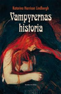 Vampyrernas historia (e-bok) av Katarina Harris