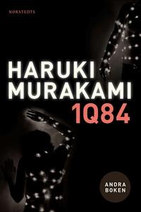 1Q84. Andra boken (e-bok) av Haruki Murakami