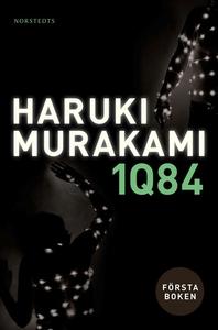 1Q84. Första boken (e-bok) av Haruki Murakami