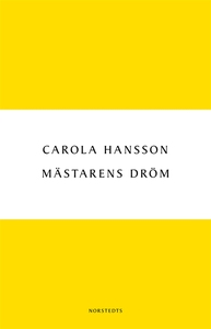 Mästarens dröm (e-bok) av Carola Hansson