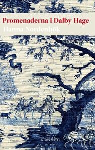 Promenaderna i Dalby Hage (e-bok) av Hanna Nord