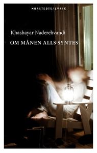 Om månen alls syntes (e-bok) av Khashayar Nader