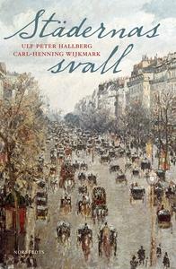 Städernas svall (e-bok) av Carl-Henning Wijkmar