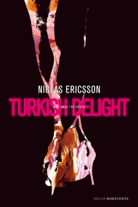 Turkish Delight (e-bok) av Niclas Ericsson