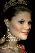HKH Victoria - ett personligt porträtt