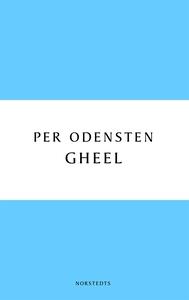 Gheel (e-bok) av Per Odensten
