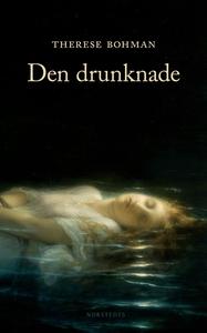Den drunknade (e-bok) av Therese Bohman