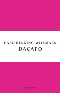 Dacapo (e-bok) av Carl-Henning Wijkmark