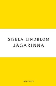 Jägarinna (e-bok) av Sisela Lindblom