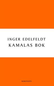 Kamalas bok (e-bok) av Inger Edelfeldt