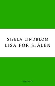 Lisa för själen (e-bok) av Sisela Lindblom