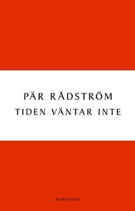 Tiden väntar inte (e-bok) av Pär Rådström