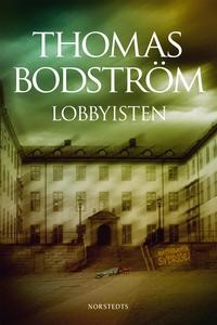 Lobbyisten (e-bok) av Thomas Bodström