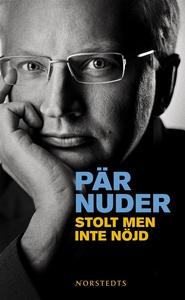 Stolt men inte nöjd (e-bok) av Pär Nuder