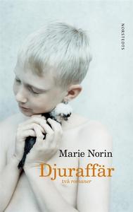 Djuraffär (e-bok) av Marie Norin