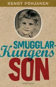 Smugglarkungens son (e-bok) av Bengt Pohjanen