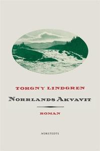 Norrlands Akvavit (e-bok) av Torgny Lindgren