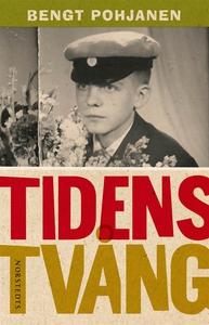 Tidens tvång (e-bok) av Bengt Pohjanen
