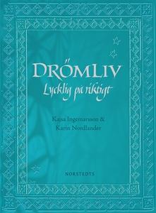 Drömliv (e-bok) av Kajsa Ingemarsson, Karin Nor