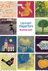 Komma bort (e-bok) av Lennart Hagerfors