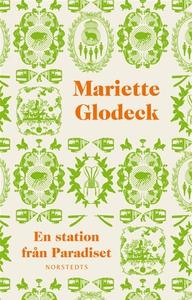 En station från Paradiset (e-bok) av Mariette G