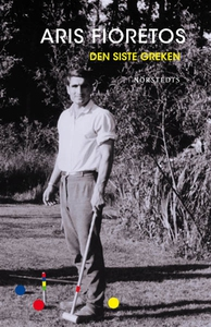 Den siste greken (e-bok) av Aris Fioretos