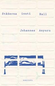 Städerna inuti Hall (e-bok) av Johannes Anyuru