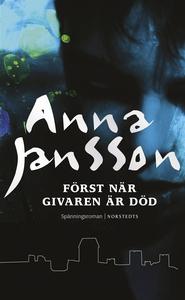 Först när givaren är död (e-bok) av Anna Jansso