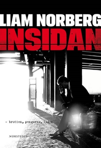 Insidan (e-bok) av Liam Norberg