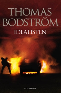 Idealisten (e-bok) av Thomas Bodström