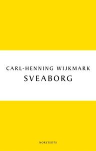 Sveaborg (e-bok) av Carl-Henning Wijkmark